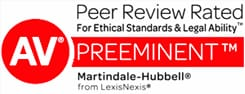 AV Preeminent Peer Review Rated for Ethical Standards & Legal Ability Martindale-Hubbell from LexisNexis