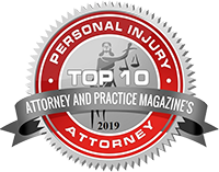 Attorney And Practice Magazine's Personal Injury Top 10 Attorneys 2019