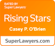 Rated by Super Lawyers Casey P. O'Brien SuperLawyers.com